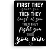 Then You Win Canvas Print