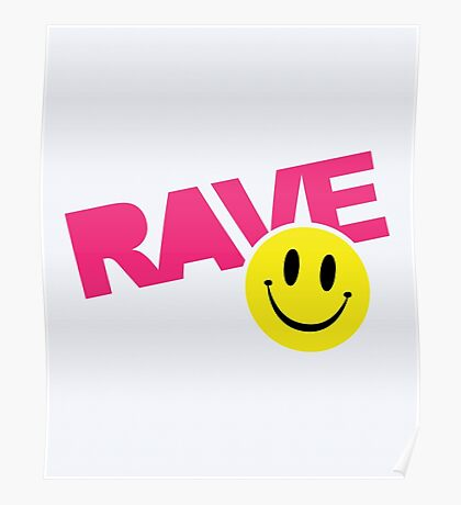 Rave Smile Text Music Quote Poster