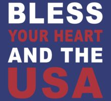 bless your heart and the usa red/wht/blu by Glamfoxx