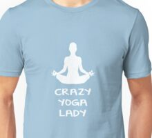 CRAZY YOGA LADY Unisex T-Shirt