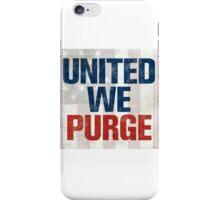 The Purge United We Purge 2016 New iPhone Case/Skin