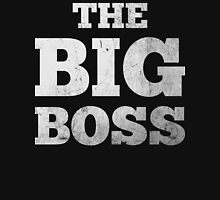The Big Boss Unisex T-Shirt