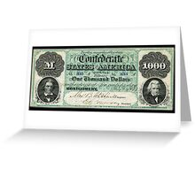 AMERICAN, Civil War, Confederate States, Dollar, $1000, Greyback, America, US, USA Greeting Card