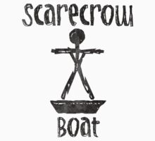 Scare Crow Boat by Indestructibbo