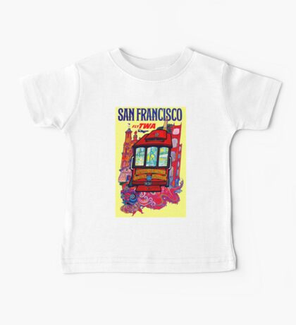 """""""TWA AIRLINES"""" Fly to San Francisco Advertising Print Baby Tee"""