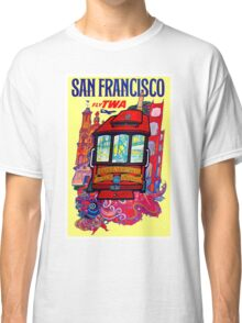 """TWA AIRLINES"" Fly to San Francisco Advertising Print Classic T-Shirt"