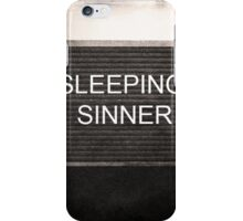 Sinners Never Sleep iPhone Case/Skin