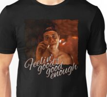 Platoon - Feelin' good's good enough Unisex T-Shirt