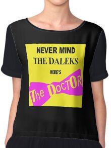 Never Mind The D*leks Chiffon Top