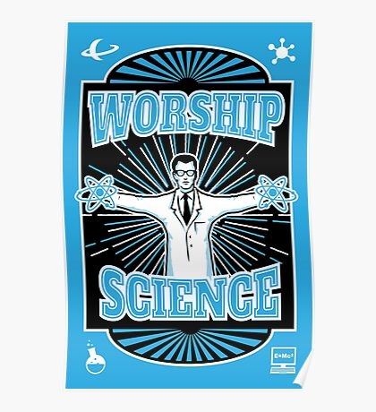 Science Worship Geeky Atheism Poster