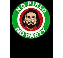 No Pirlo, No Party (Italy) Photographic Print