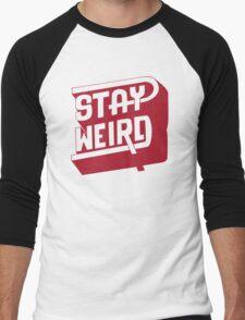 STAY WEIRD Men's Baseball ¾ T-Shirt