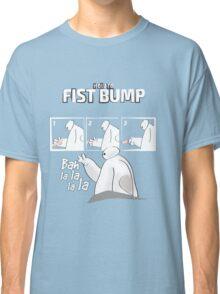 How to FISTBUMP! T-Shirt - Best Gift Ideas Classic T-Shirt