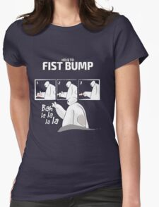 How to FISTBUMP! T-Shirt - Best Gift Ideas Womens Fitted T-Shirt