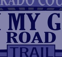 Oh My God Road Colorado offroad Jeep trail Sticker