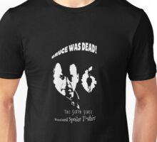 Sixth Sense bastard Spoiler  Unisex T-Shirt