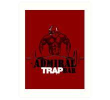 Admiral Trapbar Art Print