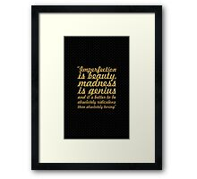 "Imperfection is beauty... ""Marlyn Monroe"" Inspirational Quote Framed Print"