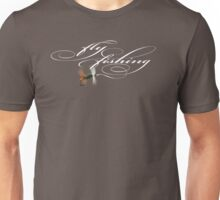 Fly Fishing Renegade  Unisex T-Shirt