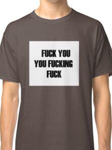 Shameless lip t-shirt fuck Classic T-Shirt