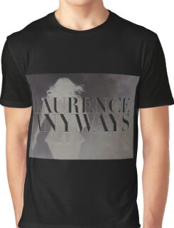 LAURENCE ANYWAYS logo (Xavier Dolan) Graphic T-Shirt