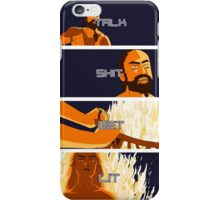 Talk Shit, Get Lit iPhone Case/Skin