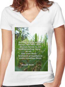 BFG quote - Roald Dahl Women's Fitted V-Neck T-Shirt