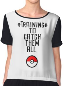 Training to Catch Them all Chiffon Top