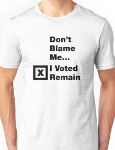 I Voted Remain Unisex T-Shirt