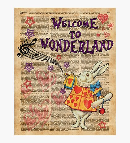 Rabbit Welcome To .. Alice In Wonderland Photographic Print