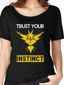 Trust Your Instinct Women's Relaxed Fit T-Shirt