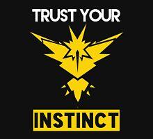Trust Your Instinct Unisex T-Shirt