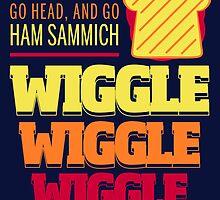 Wiggle Wiggle Wiggle by Todd Robinson