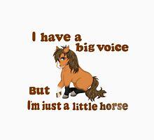 I have a big voice Unisex T-Shirt
