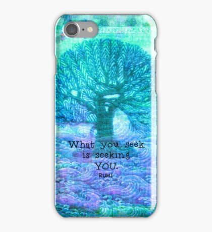 RUMI What you seek is seeking you - Quote with tree art iPhone Case/Skin