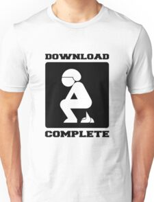 POOPING DOWNLOAD COMPLETE Unisex T-Shirt