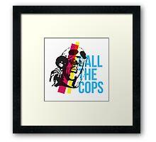 Bez  - Call The Cops Framed Print