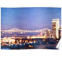 Bay Bridge Glow - San Francisco Poster