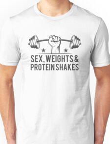 Sex, weights & protein shakes Unisex T-Shirt