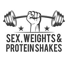 Sex, weights & protein shakes Photographic Print
