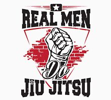 Real men do jiu jitsu Unisex T-Shirt