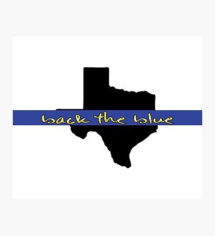 Back the blue Texas Photographic Print