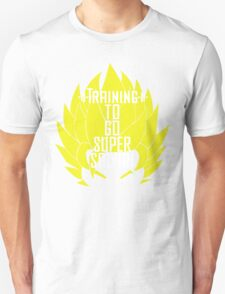 Training to go Super Sayian (White Text) Unisex T-Shirt
