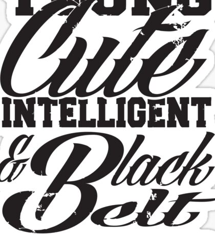 Young cute intelligent & black belt Sticker