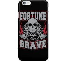 Fortune favors the brave iPhone Case/Skin
