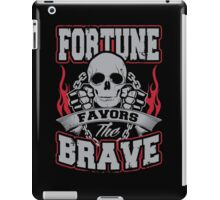 Fortune favors the brave iPad Case/Skin