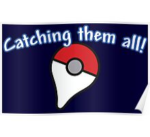 Pokémon Go - Catching them all! Poster