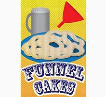 Funnel  Cakes  Unisex T-Shirt
