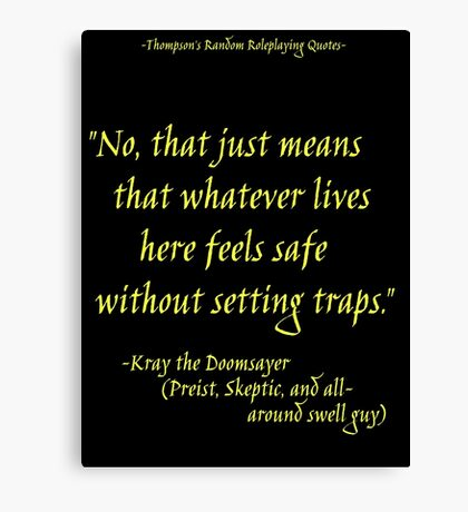 Roleplay Quotes - On Traps Canvas Print