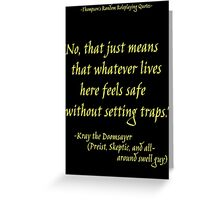 Roleplay Quotes - On Traps Greeting Card